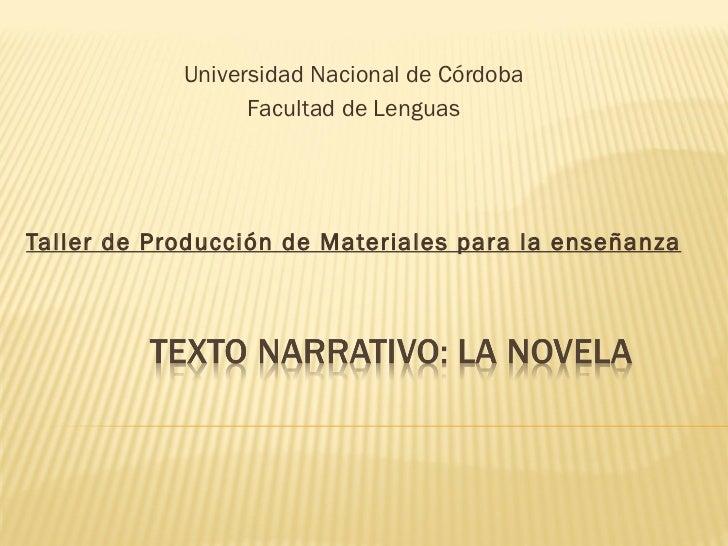 Universidad Nacional de Córdoba Facultad de Lenguas Taller de Producción de Materiales para la enseñanza