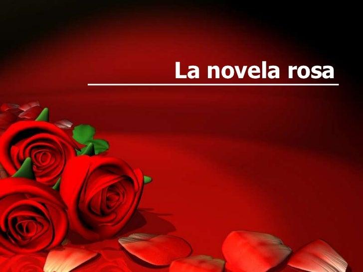 La novela rosa
