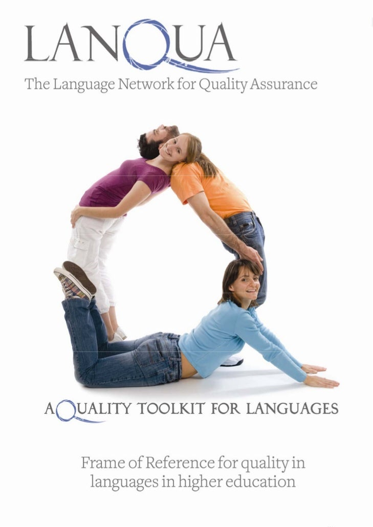 LanQua Toolkit: Frame of Reference for quality in languages in higher education  1                                        ...