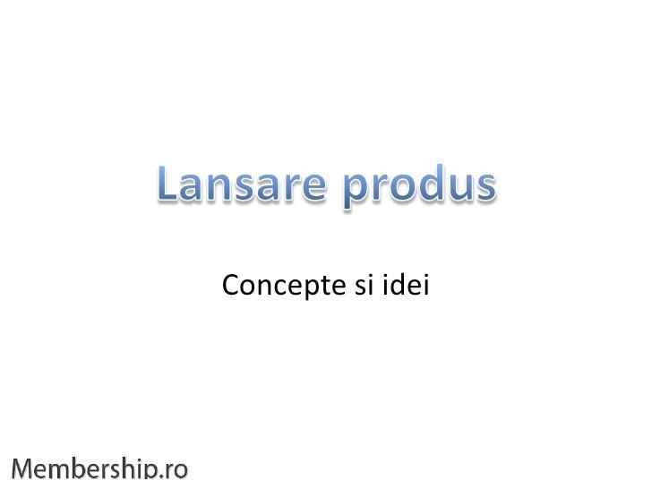 Concepte si idei