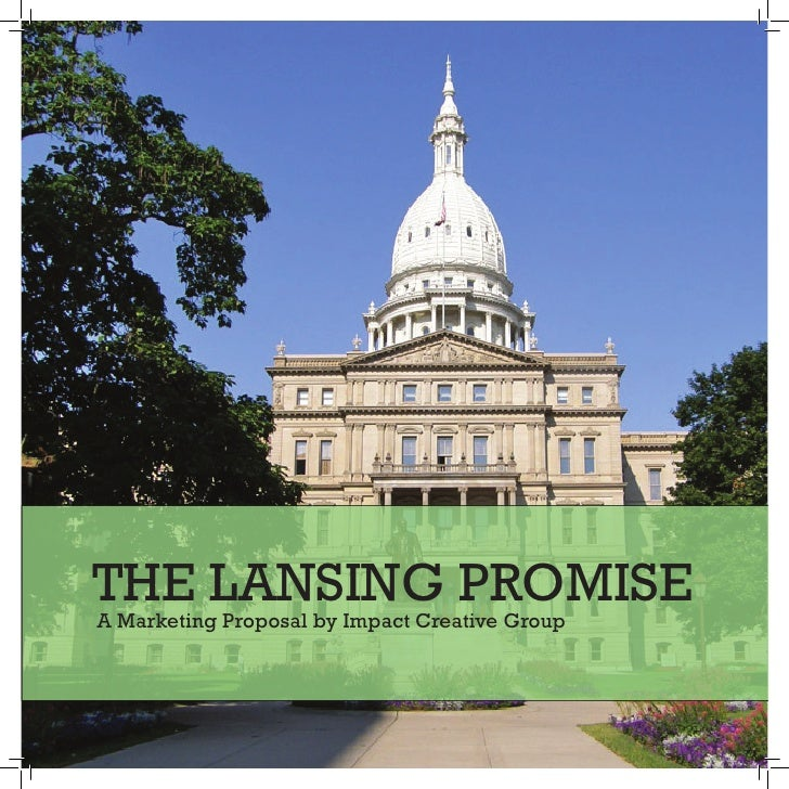 THE LANSING PROMISEA Marketing Proposal by Impact Creative Group