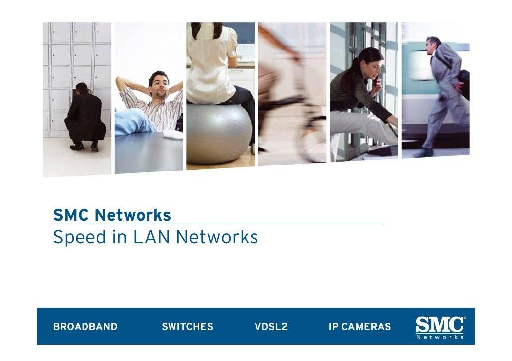 SMC Networks Speed in LAN Networks