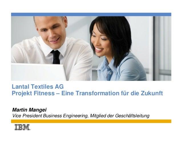 Place photo hereLantal Textiles AGProjekt Fitness – Eine Transformation für die ZukunftMartin MangeiVice President Busines...