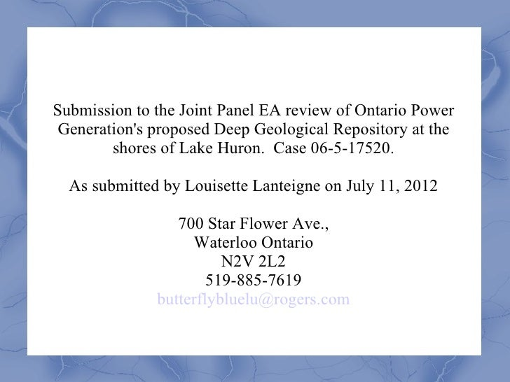 Submission to the Joint Panel EA review of Ontario Power Generations proposed Deep Geological Repository at the        sho...