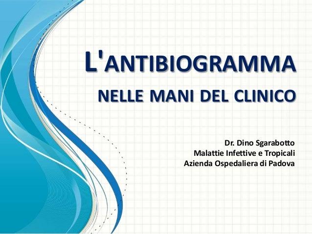 L'antibiogramma nelle mani del clinico