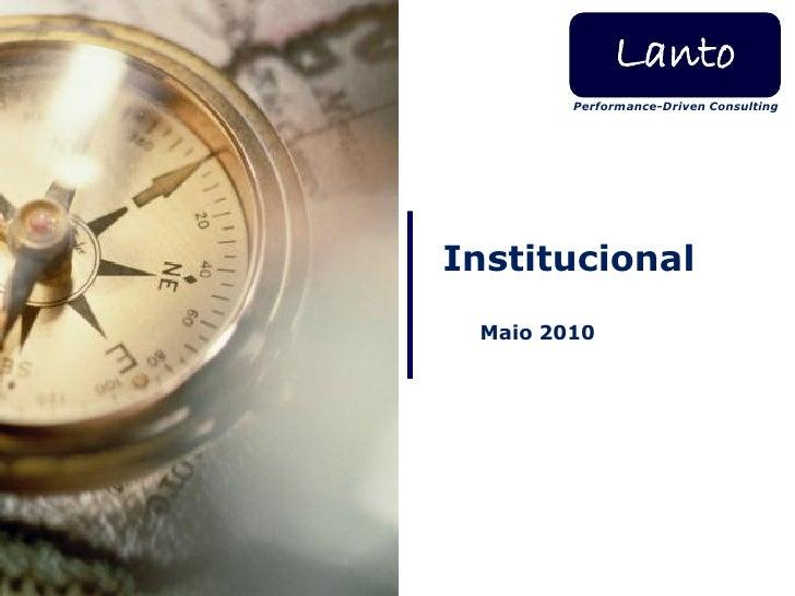 Lanto         Performance-Driven Consulting     Institucional  Maio 2010
