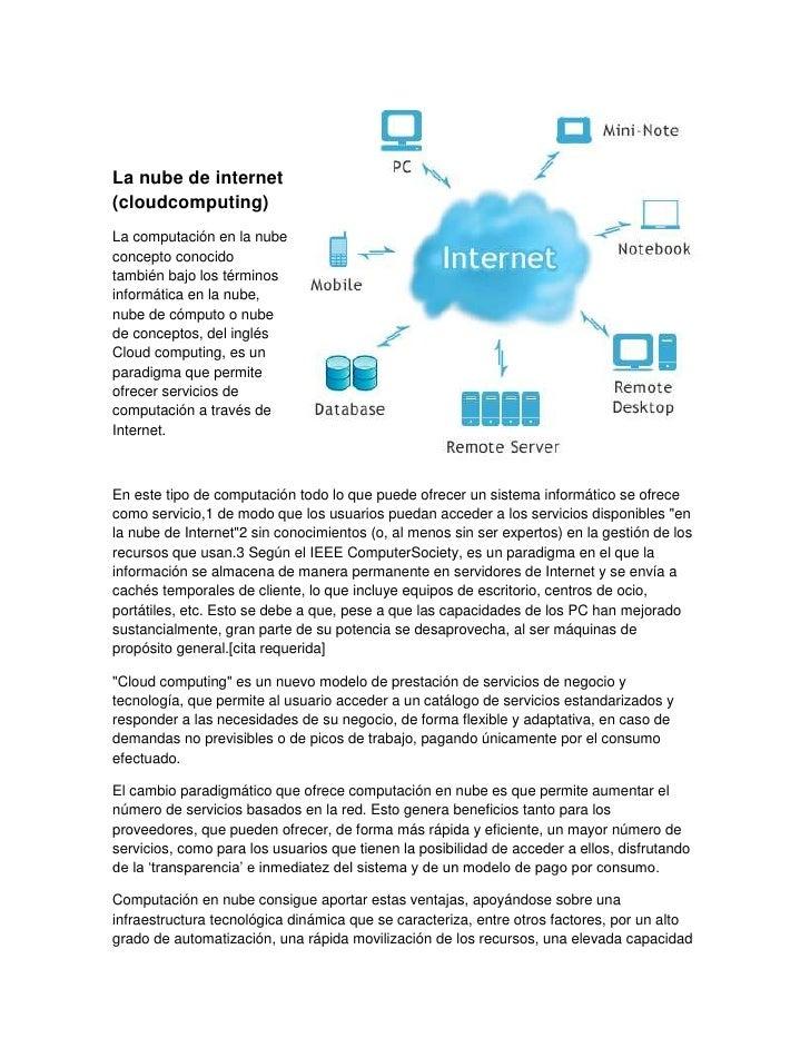 La nube de internet (cloud computing) <br />La computación en la nube concepto conocido también bajo los righttoptérminos ...