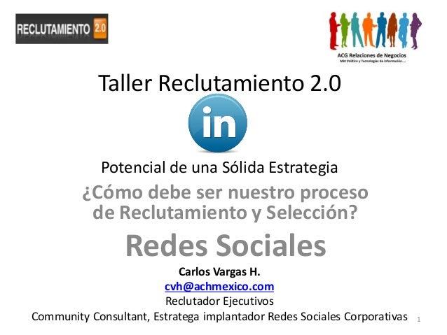 La Nueva Cara de los Procesos de Reclutamiento/Selección  y las Redes Sociales