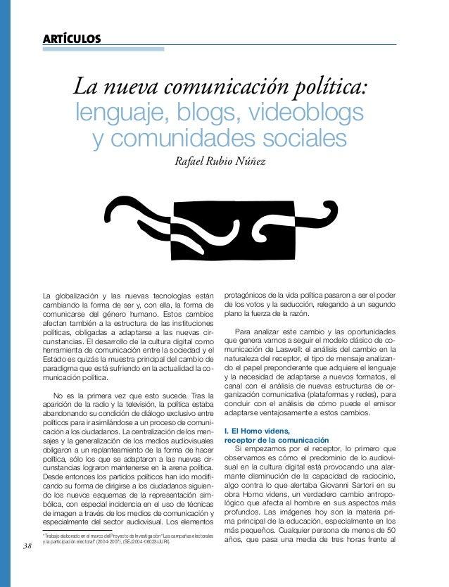 38 ARTÍCULOS La globalización y las nuevas tecnologías están cambiando la forma de ser y, con ella, la forma de comunicars...