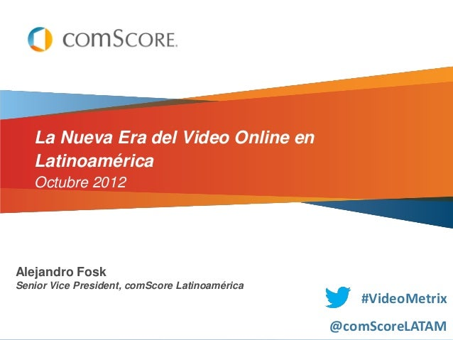 La Nueva Era del Video Online en Latinoamérica