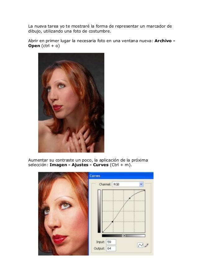 La nueva tarea yo te mostraré la forma de representar un marcador dedibujo, utilizando una foto de costumbre.Abrir en prim...