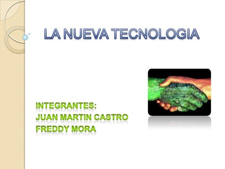    La tecnología es el conjunto de conocimientos técnicos,    ordenados científicamente, que permiten diseñar y crear    ...