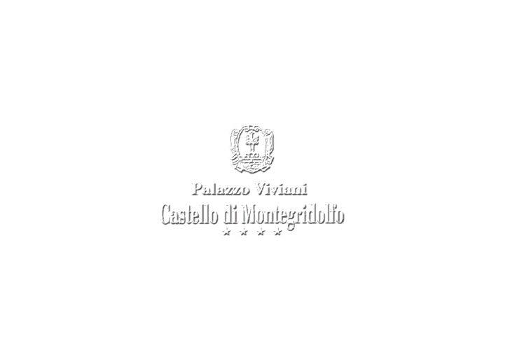 Castrum Montisgridulphi     Un incanto forte e vibrante rapisce irrimediabilmente l'ospite che varca la torre dell'Orologi...