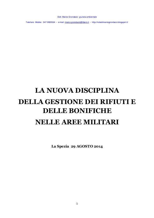 Dott. Marco Grondacci giurista ambientale  Telefono Mobile: 347 0935524 - e-mail: marco.grondacci@libero.it - http://noted...