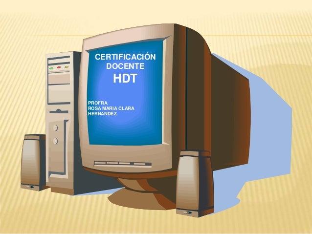 CERTIFICACIÓN    DOCENTE        HDTPROFRA.ROSA MARIA CLARAHERNANDEZ.
