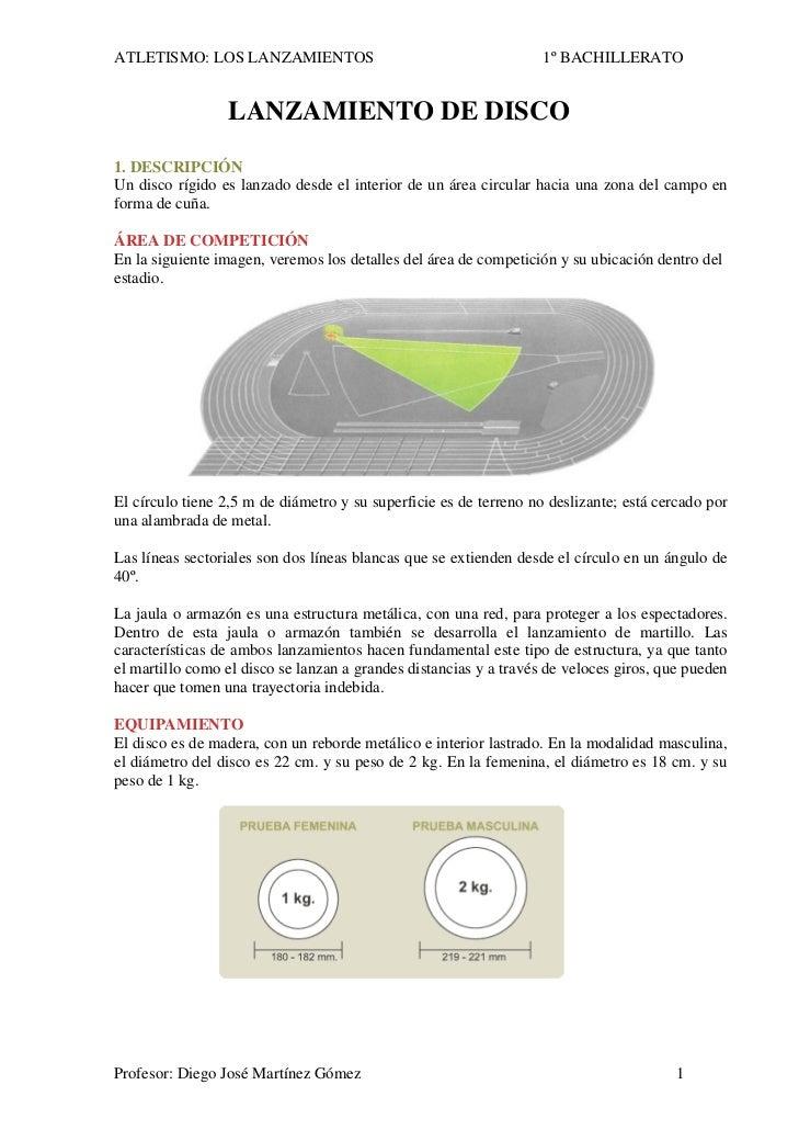 ATLETISMO: LOS LANZAMIENTOS                                        1º BACHILLERATO                    LANZAMIENTO DE DISCO...