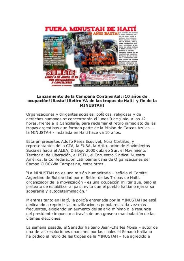Lanzamiento de la Campaña Continental: ¡10 años de ocupación! ¡Basta! ¡Retiro YA de las tropas de Haití y fin de la MINUST...