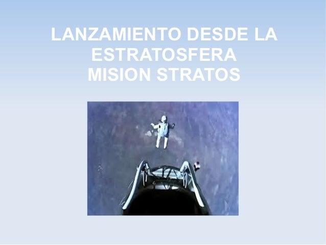 Lanzamiento desde la estratosfera