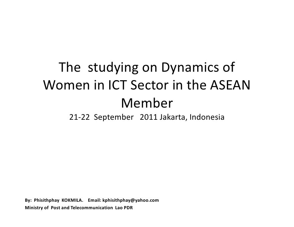 The studying on Dynamics of       Women in ICT Sector in the ASEAN                  Member                 21-22 September...