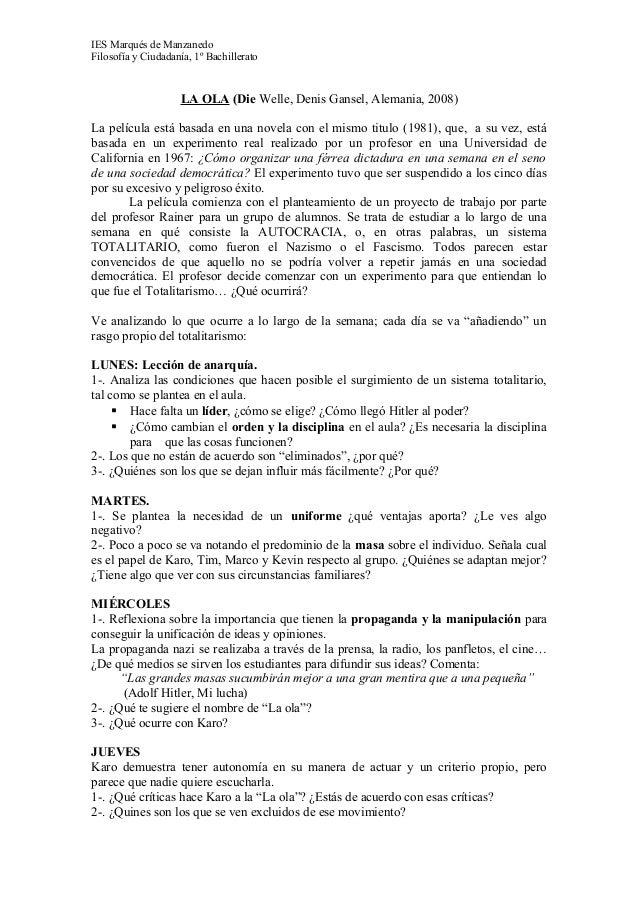 IES Marqués de ManzanedoFilosofía y Ciudadanía, 1º Bachillerato                    LA OLA (Die Welle, Denis Gansel, Aleman...