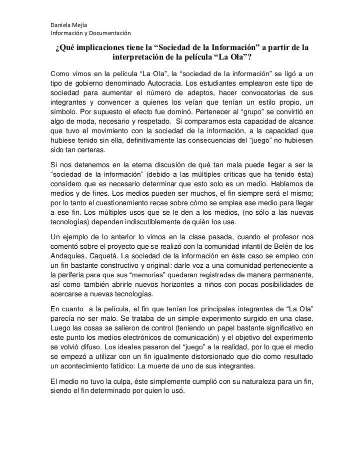 """Daniela MejíaInformación y Documentación ¿Qué implicaciones tiene la """"Sociedad de la Información"""" a partir de la          ..."""