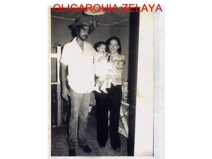 OLIGARQUIA ZELAYA