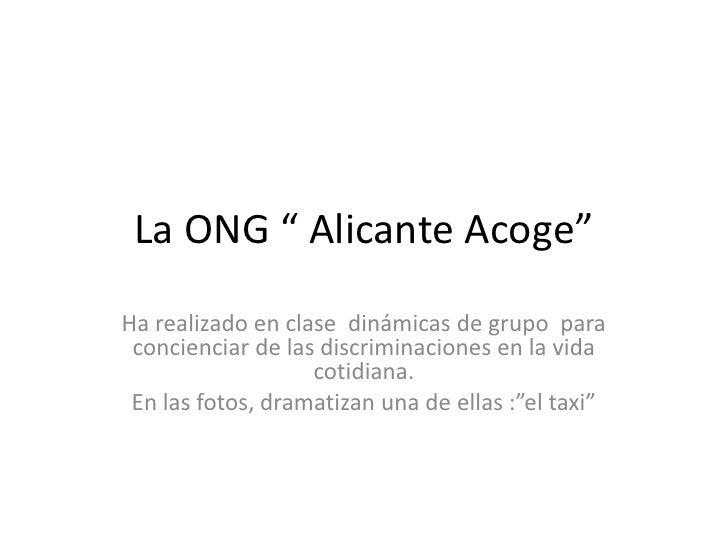 """La ONG """" Alicante Acoge"""" Ha realizado en clase dinámicas de grupo para  concienciar de las discriminaciones en la vida    ..."""