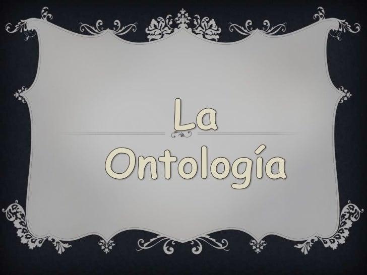 La Ontología<br />