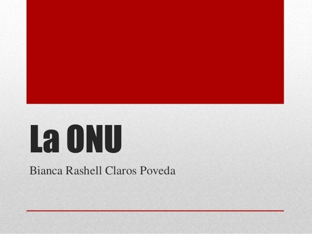 La ONU Bianca Rashell Claros Poveda