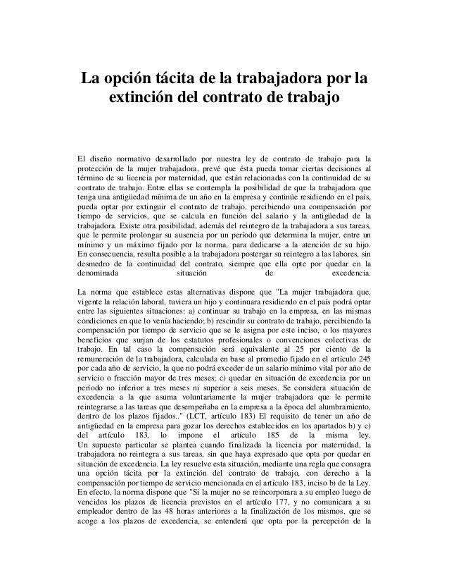 La opción tácita de la trabajadora por la extinción del contrato de trabajo El diseño normativo desarrollado por nuestra l...