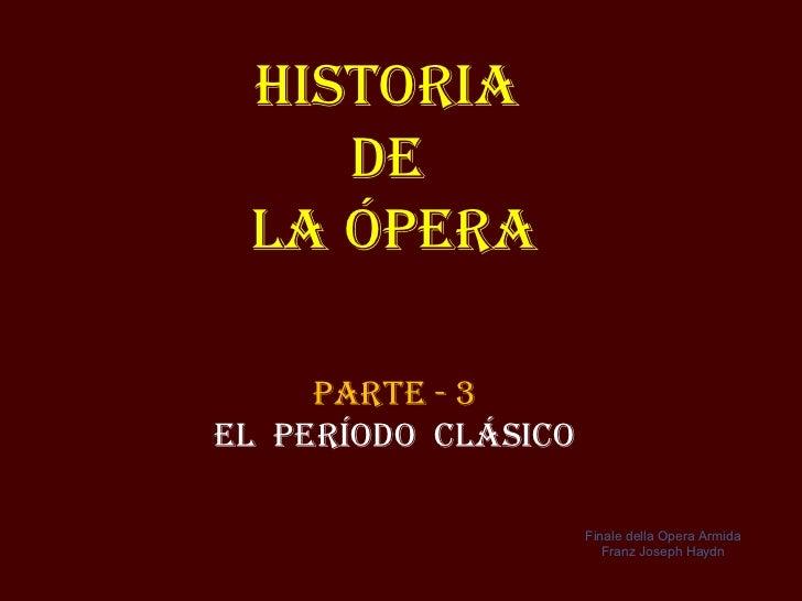 La Opera Clásica