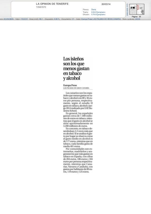 20/05/14LA OPINION DE TENERIFE TENERIFE Prensa: Diaria Tirada: 8.544 Ejemplares Difusión: 5.700 Ejemplares Página: 25 ción...