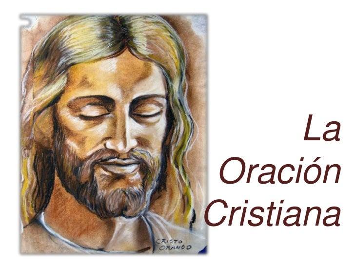 La Oracion Cristiana