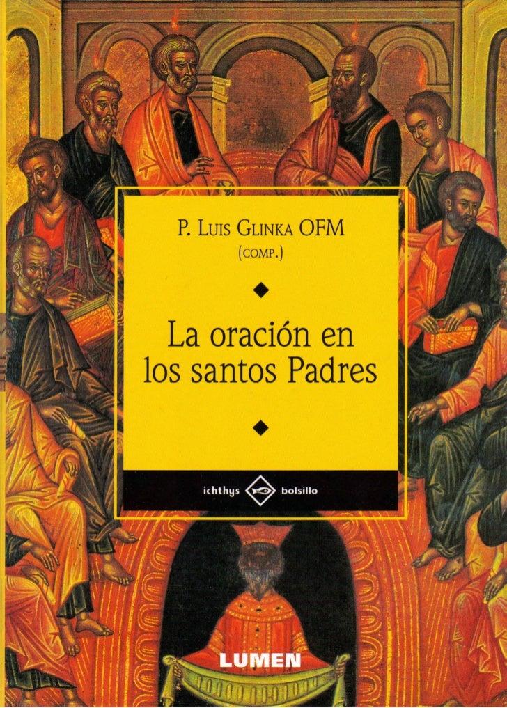 P. Luis GLINKA OFM          (COMP.)  La oración enlos santos Padres    ichthys     bolsillo       L U M E N