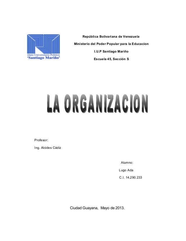 República Bolivariana de VenezuelaMinisterio del Poder Popular para la EducacionI.U.P Santiago MariñoEscuela 45, Sección S...