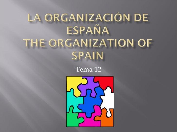 La OrganizacióN De EspañA