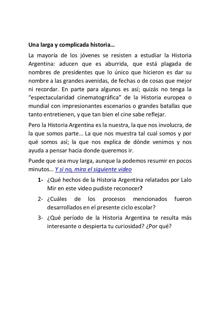 Una larga y complicada historia… <br />La mayoría de los jóvenes se resisten a estudiar la Historia Argentina: aducen que ...