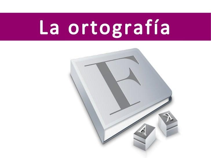 La ortografía en español
