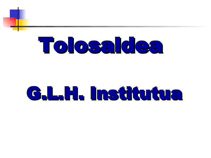 Tolosaldea  G.L.H. Institutua