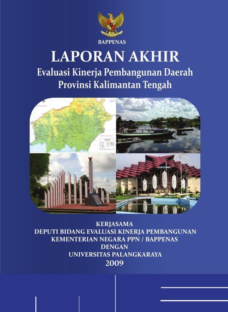 Laporan AKhir EKPD 2009 Kalimantan Tengah - UNPAR