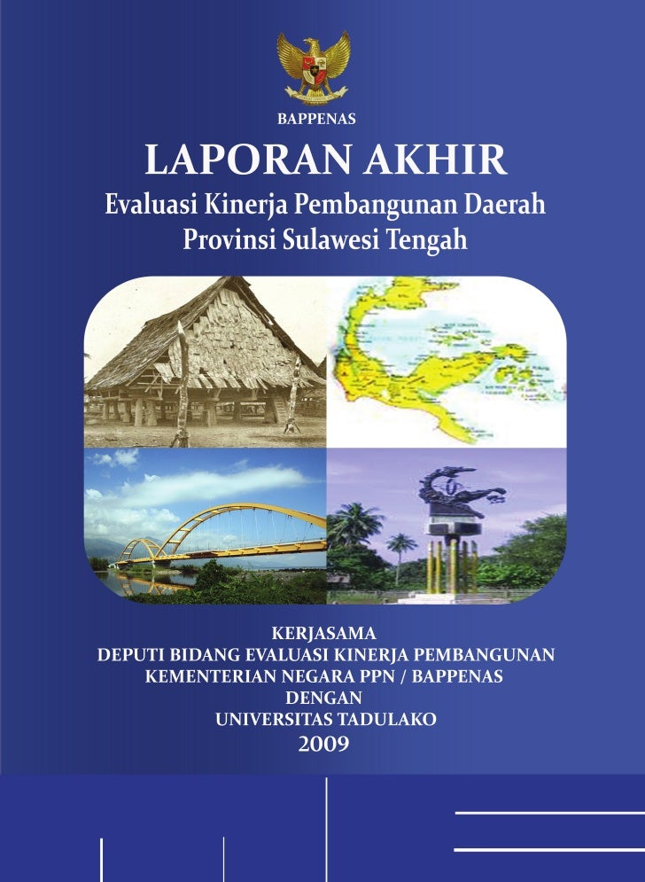 KATA PENGANTAR        Sebagai kelanjutan dari Pelaksanaan Evaluasi Kinerja Pembangunan Daerah (EKPD) Propinsi Sulawesi Ten...