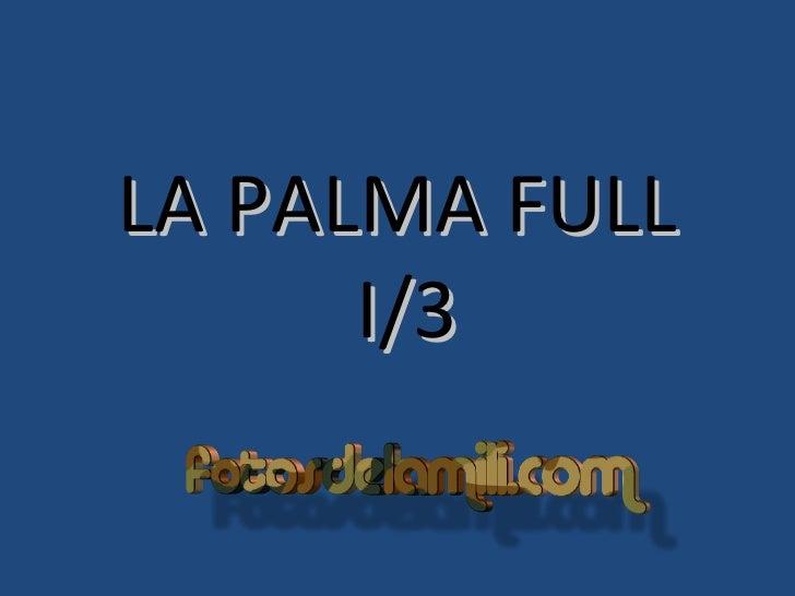 LA PALMA FULL  I/3