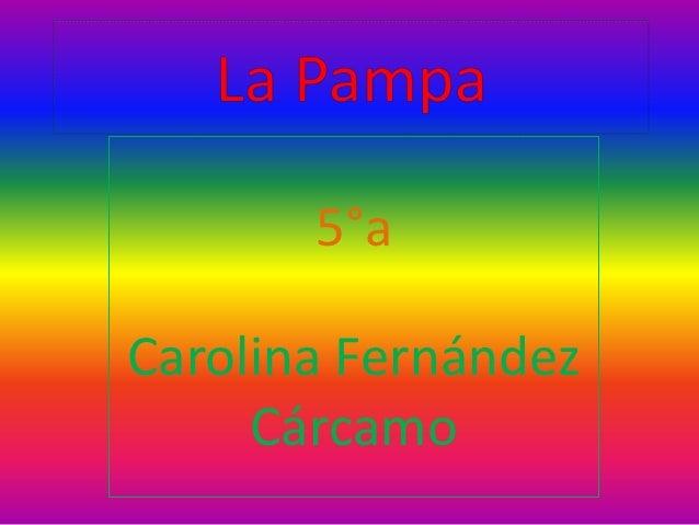 5°aCarolina Fernández     Cárcamo
