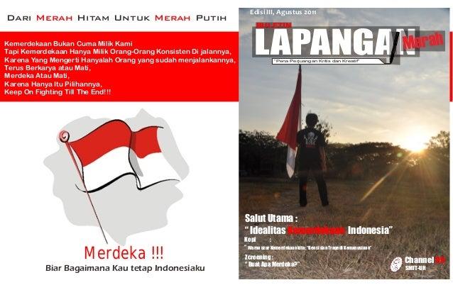 Edisi III, Agustus 2011Dari Merah Hitam Untuk Merah Putih                                                                 ...