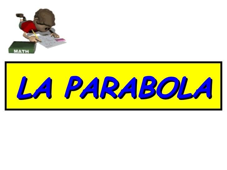 La parabola 2003