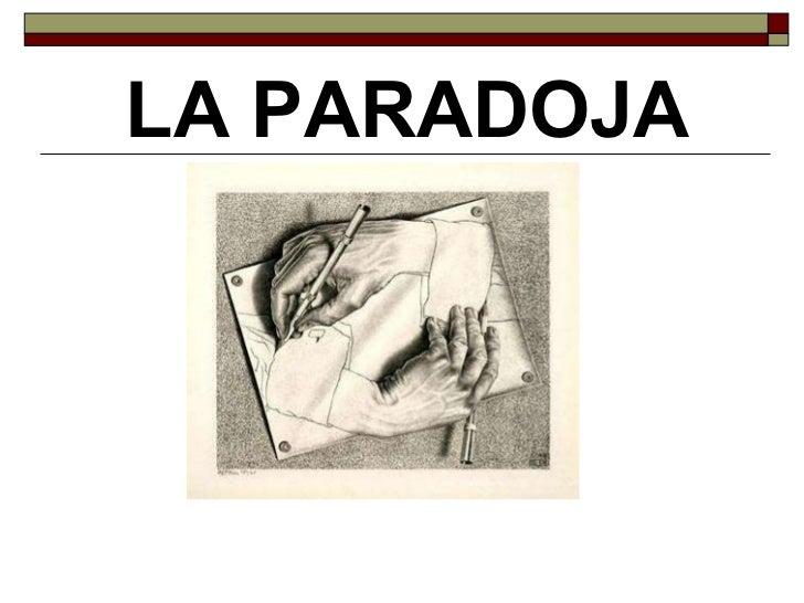 La paradoja.
