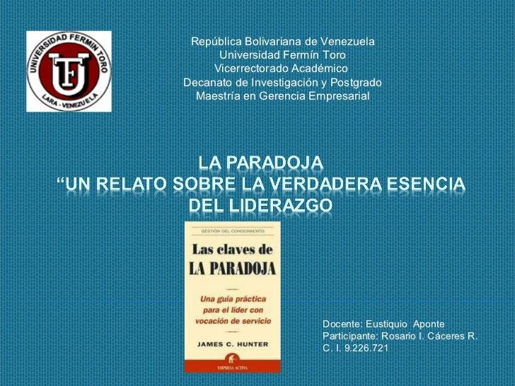 Docente: Eustiquio  Aponte Participante: Rosario I. Cáceres R. C. I. 9.226.721 República Bolivariana de Venezuela Universi...
