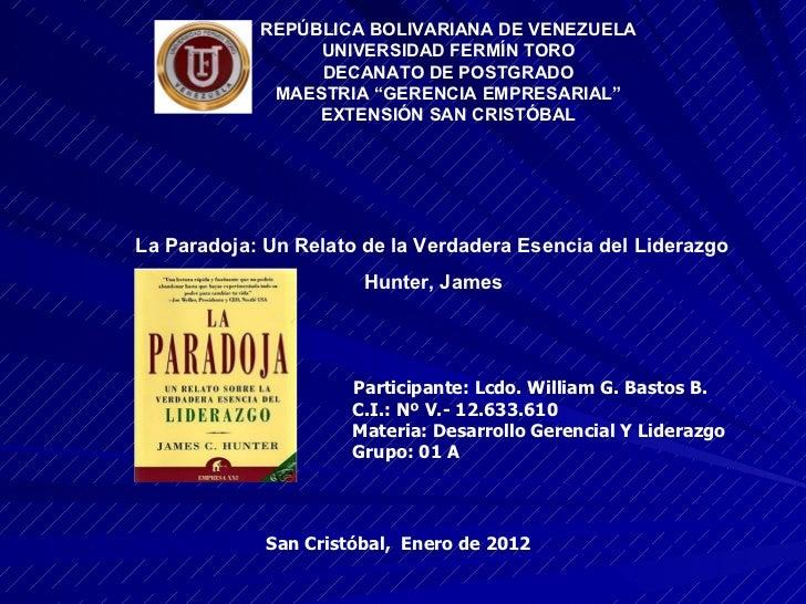 Participante: Lcdo. William G. Bastos B. C.I.: Nº V.- 12.633.610 Materia: Desarrollo Gerencial Y Liderazgo Grupo: 01 A San...