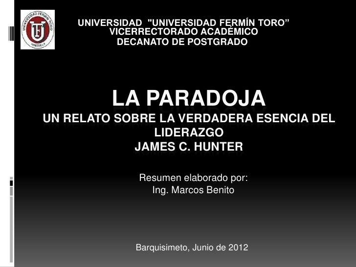"""UNIVERSIDAD """"UNIVERSIDAD FERMÍN TORO""""         VICERRECTORADO ACADÉMICO           DECANATO DE POSTGRADO         LA PARADOJA..."""
