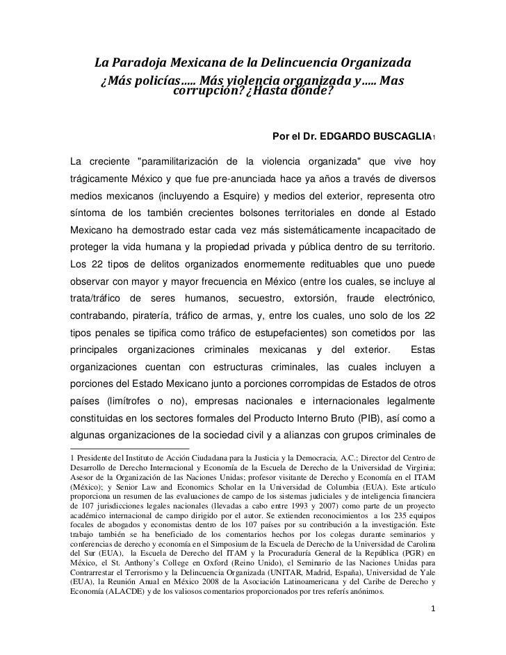 La Paradoja Mexicana de la Delincuencia Organizada        ¿Más policías….. Más violencia organizada y….. Mas              ...